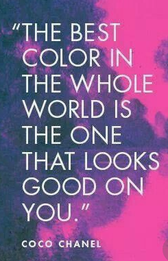 the best colour is the one that looks great on you